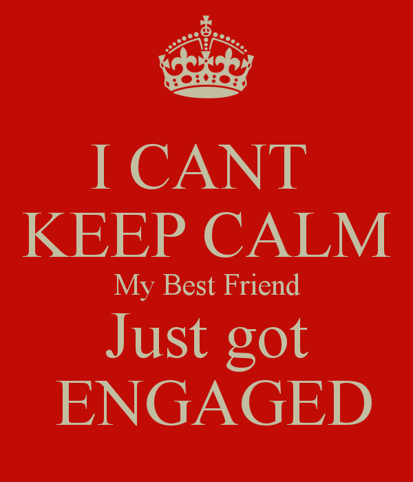 i just got engaged to my best friend quote jpg study breaks