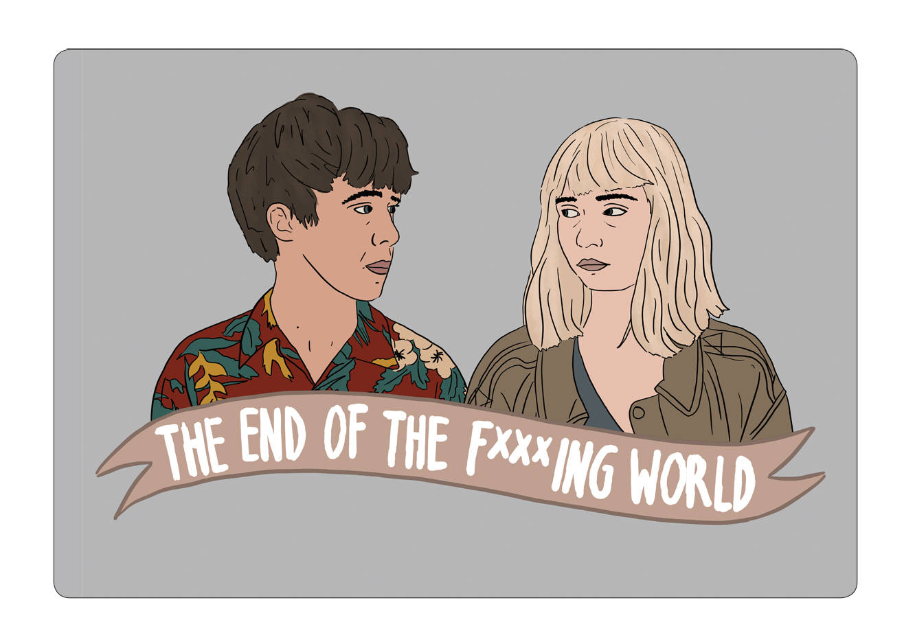 'End of The F***king World'