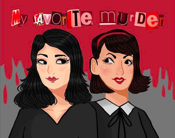 b279b14aa 'My Favorite Murder' Is the Spooky, Death-Obsessed Podcast You Need Right  Now